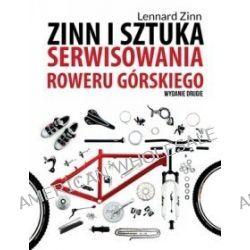 Zinn i sztuka serwisowania roweru górskiego - Lennard Zinn