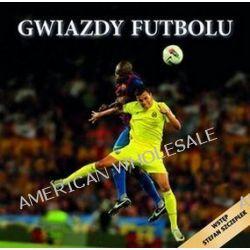 Gwiazdy futbolu - Seweryn Dmowski, Krzysztof Wiśniewski