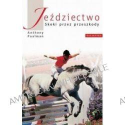 Jeździectwo - Skoki Przez Przeszkody - Anthony Paalman