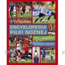 Encyklopedia piłki nożnej. Fakty, osiągnięcia, największe gwiazdy - Clive Gifford