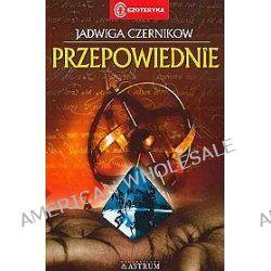 Przepowiednie - Jadwiga Czernikow