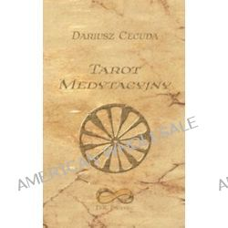 Tarot Medytacyjny - Dariusz Cecuda