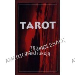 Tarot. 78 kart z instrukcja - Zbigniew Jaśniak