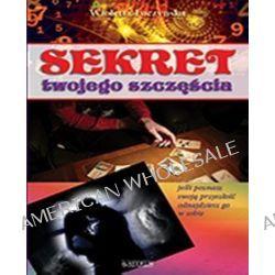 Sekret twojego szczęścia - Wioletta Łuczyńska