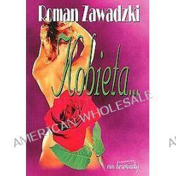 Kobieta... - Roman Zawadzki