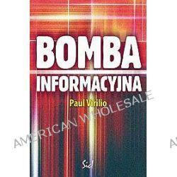 Bomba informacyjna - Paul Virilio