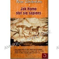 Jak Homo stał się sapiens - Peter Gärdenfors