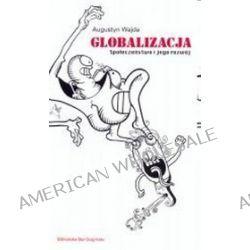 Globalizacja społeczeństwo i jego rozwój - Augustyn Wajda