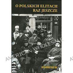 O polskich elitach raz jeszcze