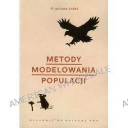 Metody modelowania populacji - Miłosława Sokół