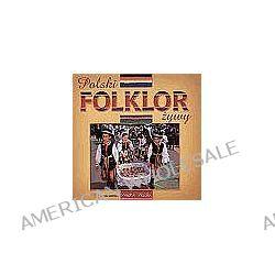 Polski folklor żywy - Anna Sieradzka