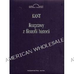 Rozprawy z filozofii historii - Immanuel Kant