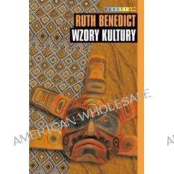 Wzory kultury - Ruth Benedict