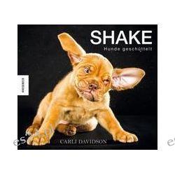 Bücher: Shake - Hunde geschüttelt von Carli Davidson