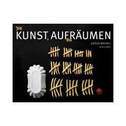 Bücher: Die Kunst, aufzuräumen von Ursus Wehrli