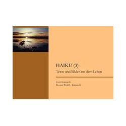 Bücher: Haiku (3) von Renate Wolff-Künneth, Gert Künneth