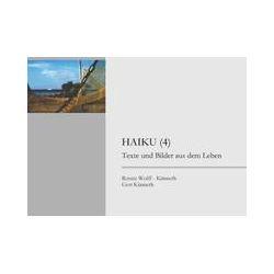 Bücher: Haiku (4) von Renate Wolff-Künneth, Gert Künneth