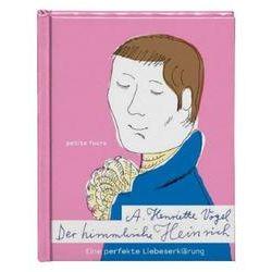 Bücher: Der himmlische Heinrich von A. Henriette Vogel