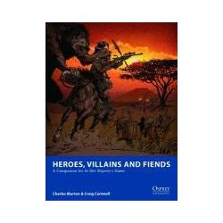 Bücher: Heroes, Villains and Fiends: A Companion for in Her Majesty's Name von Craig Cartmell, Charles Murton