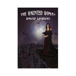 Bücher: The Haunted Woman von David Lindsay
