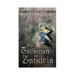 Bücher: The Talisman of Zandria von Christine Norris