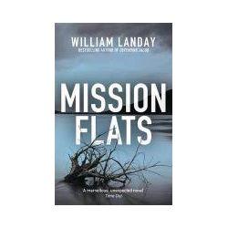 Bücher: Mission Flats von William Landay