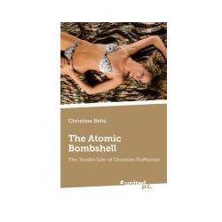Bücher: The Atomic Bombshell von Christine Betts