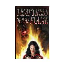 Bücher: Temptress of the Flame von Wade Kakoschke