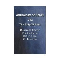 Bücher: Anthology of Sci-Fi V32, The Pulp Writers von Clyde Brown, Winston Marks, Robert Shea