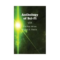 Bücher: Anthology of Sci-Fi V24, The Pulp Writers - Evelyn E. Smith von Evelyn E. Smith