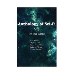 Bücher: Anthology of Sci-Fi V16, The Pulp Writers von Sophie Wenzel Ellis, M. L. Staley, Anthony Pelcher