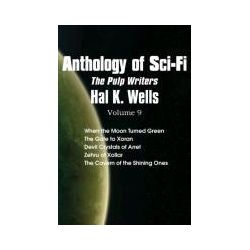 Bücher: Anthology of Sci-Fi V9, the Pulp Writers - Hal K. Wells von Hal K. Wells
