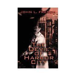 Bücher: The Devil of Harbor City von John L. French