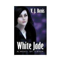 Bücher: White Jade von V. J. Banis