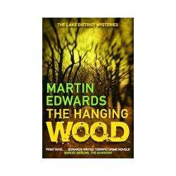Bücher: Lake District Mysteries 05. The Hanging Wood von Martin Edwards