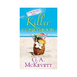 Bücher: Killer Honeymoon von G. A. McKevett
