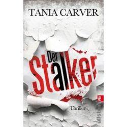 Bücher: Der Stalker von Tania Carver