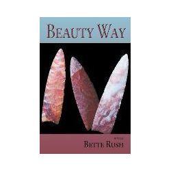 Bücher: Beauty Way, a Novel von Bette Rush