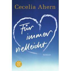 eBooks: Für immer vielleicht von Cecelia Ahern