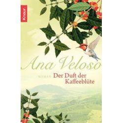 eBooks: Der Duft der Kaffeeblüte von Ana Veloso