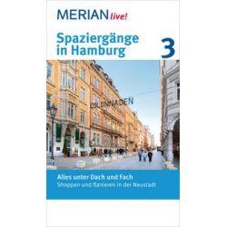 eBooks: Spaziergänge in Hamburg 3: Alles unter Dach und Fach von Merian