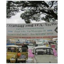 eBooks: 15. Trabant- und IFA Treffen von Ulf Heimann