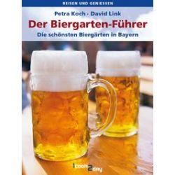 eBooks: Der Biergartenführer von David Link, Petra Koch
