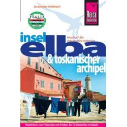 eBooks: Reise Know-How Elba und Toskanischer Archipel von Jacqueline Christoph