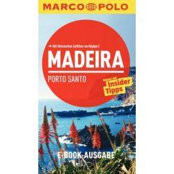 eBooks: MARCO POLO Reiseführer Madeira, Porto Santo von Sara Lier, Rita Henss