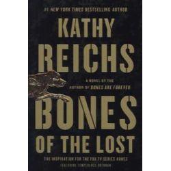 Bücher: Bones of the Lost von Kathy Reichs
