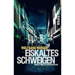 Bücher: Eiskaltes Schweigen von Wolfgang Burger