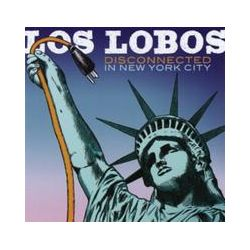 Musik: Disconnected In New York City von Los Lobos