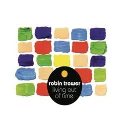 Musik: Living Out Of Time von Robin Trower