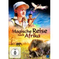 Film: Magische Reise nach Afrika von Jordi Llompart mit Eva Gerretsen, Raymond Mvula, Michael van Wyk, Leonor Watling, Adria Collado, Veronica Blume